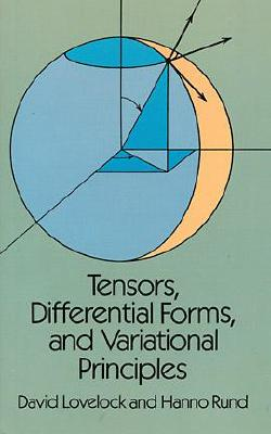 Tensors, Differential Forms, and Variational Principles (Dover Books on Mathematics) Cover Image