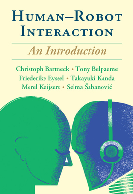 Human-Robot Interaction: An Introduction Cover Image