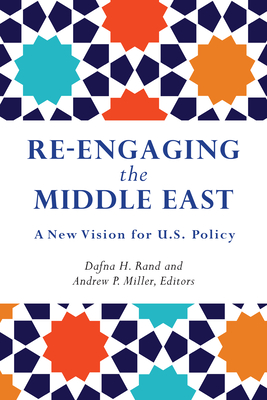 Re-Engaging the Middle East: A New Vision for U.S. Policy Cover Image