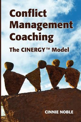 Conflict Management Coaching: The CINERGY(TM) Model Cover Image