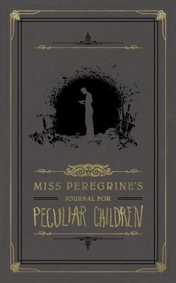 Cover for Miss Peregrine's Journal for Peculiar Children (Miss Peregrine's Peculiar Children)