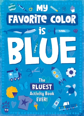 My Favorite Color Activity Book: Blue Cover Image