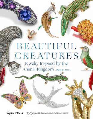 Beautiful Creatures: Jewelry Inspired by the Animal Kingdom Cover Image