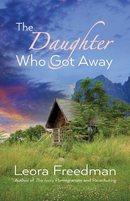 Cover for The Daughter Who Got Away