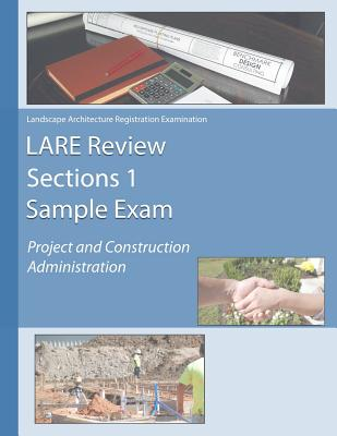 LARE Review Section 1 Sample Exam: Project and Construction Administration Cover Image