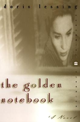 The Golden Notebook: Perennial Classics Edition Cover Image