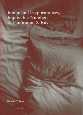 Cover for Imminent Disappearance, Impossible Numbers, & Panoramic X-Rays