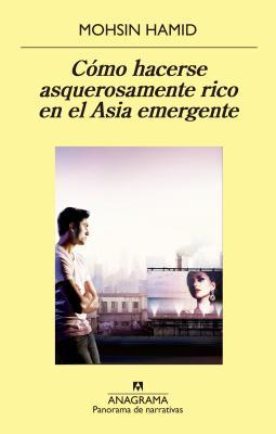Como Hacerse Asquerosamente Rico en el Asia Emergente Cover Image