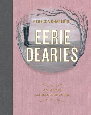 Eerie Dearies: 26 Ways to Miss School Cover Image