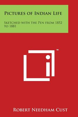 Pictures of Indian Life: Sketched with the Pen from 1852 to 1881 Cover Image