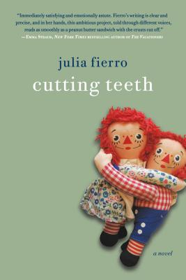 Cutting Teeth: A Novel Cover Image