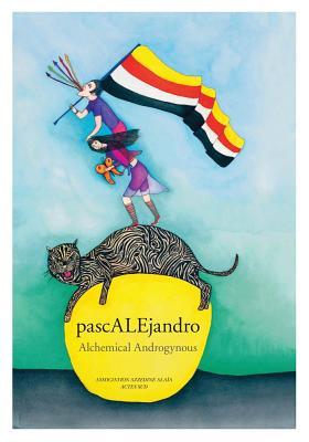 Alejandro Jodorowsky & Pascale Montandon-Jodorowsky: Pascalejandro Cover Image