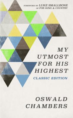 My Utmost for His Highest: Classic Language Limited Edition Cover Image