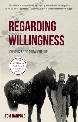 Regarding Willingness: Chronicles of a Fraught Life cover