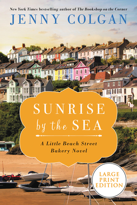 Sunrise by the Sea: A LIttle Beach Street Bakery Novel Cover Image