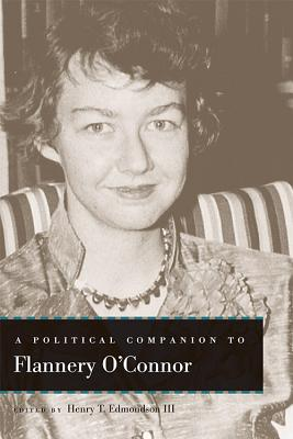 Cover for A Political Companion to Flannery O'Connor (Political Companions to Great American Authors)