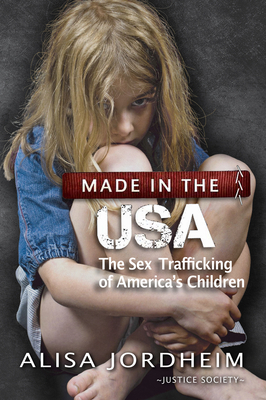 Made in the U.S.A.: The Sex Trafficking of America's Children Cover Image
