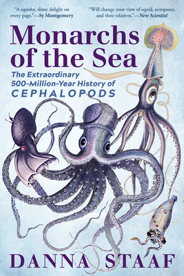 Monarchs of the Sea: The Extraordinary 500-Million-Year History of Cephalopods Cover Image