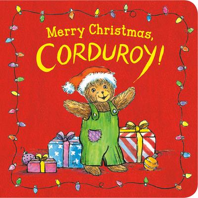 Merry Christmas, Corduroy! Cover Image
