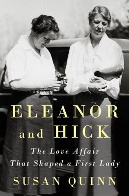 Eleanor and Hick: The Love Affair That Shaped a First Lady image_path