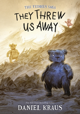 They Threw Us Away (The Teddies Saga #1) Cover Image
