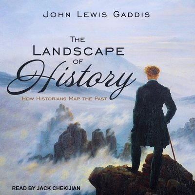 The Landscape of History Lib/E: How Historians Map the Past Cover Image