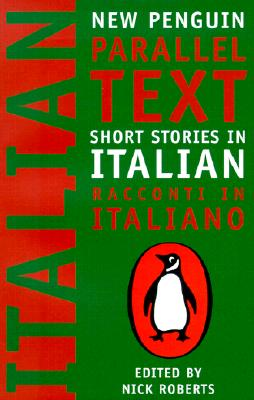 Short Stories in Italian: New Penguin Parallel Text Cover Image
