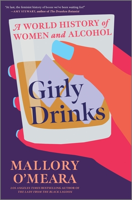 Girly Drinks: A World History of Women and Alcohol Cover Image