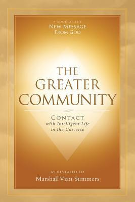 The Greater Community: Contact with Intelligent Life in the Universe Cover Image