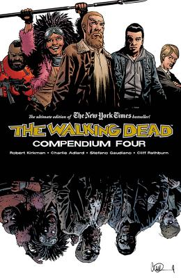 The Walking Dead: Compendium Four cover image
