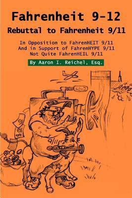 Fahrenheit 9-12: Rebuttal to Fahrenheit 9/11 Cover Image