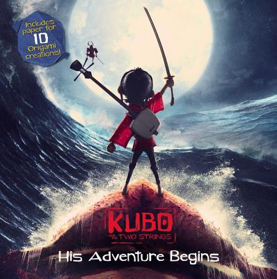 Kubo and the Two Strings: His Adventure Begins Cover Image