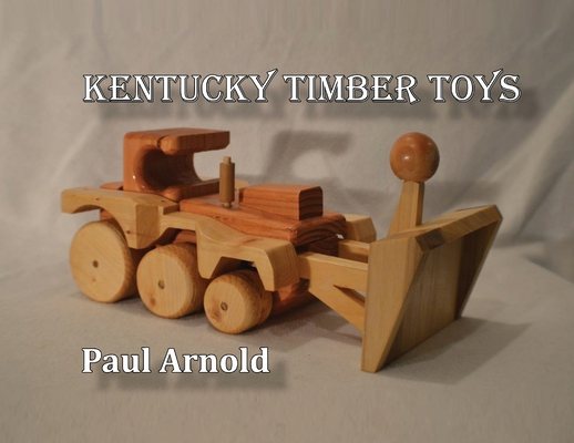 Kentucky Timber Toys Cover Image
