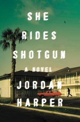 She Rides Shotgun: A Novel Cover Image
