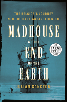 Madhouse at the End of the Earth Cover Image