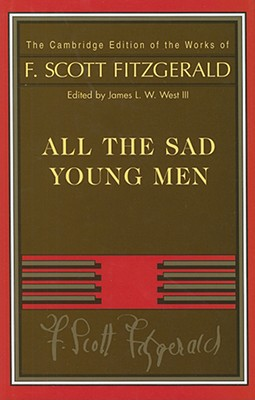 Fitzgerald: All the Sad Young Men (Cambridge Edition of the Works of F. Scott Fitzgerald) Cover Image