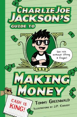 Charlie Joe Jackson's Guide to Making Money Cover