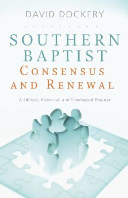 Southern Baptist Consensus and Renewal Cover