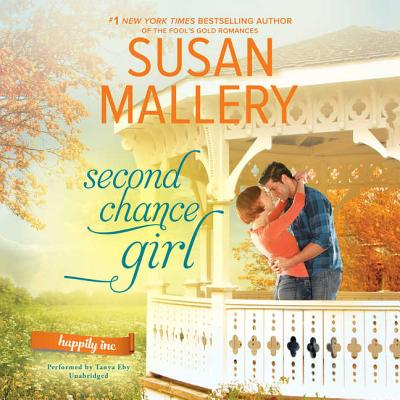 Second Chance Girl (Happily Inc. #2) Cover Image