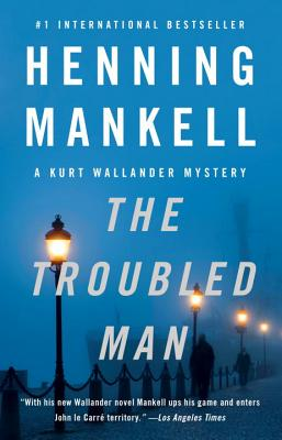 The Troubled Man (Paperback) By Henning Mankell