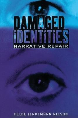 Damaged Identities, Narrative Repair Cover Image