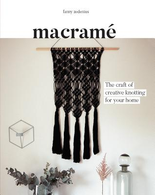 Macrame: The Craft of Creative Knotting for Your Home Cover Image