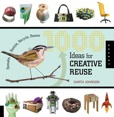 1000 Ideas for Creative Reuse Cover