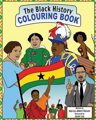 The Black History Colouring Book: Volume 1 Cover Image
