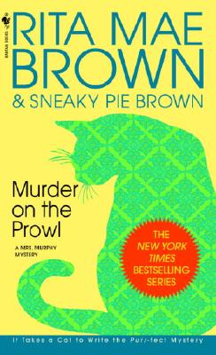 Murder on the Prowl: A Mrs. Murphy Mystery Cover Image