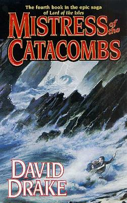 Mistress of the Catacombs: The fourth book in the epic saga of 'Lord of the Isles' Cover Image
