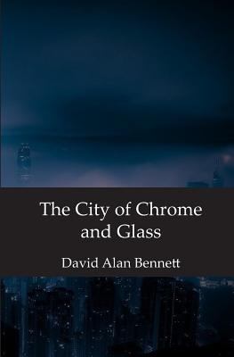 The City of Chrome and Glass Cover Image