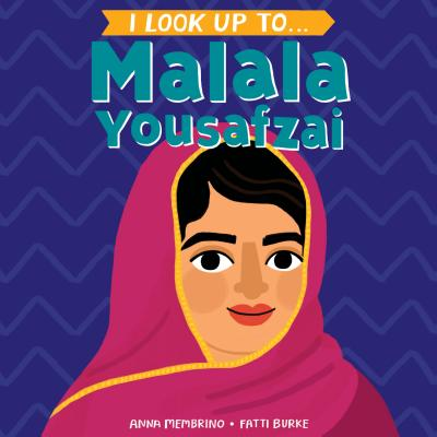 I Look Up To... Malala Yousafzai Cover Image