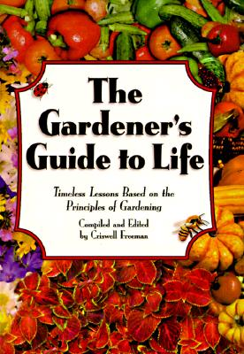 The Gardener's Guide to Life Cover