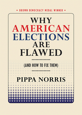 Why American Elections Are Flawed (and How to Fix Them) Cover Image